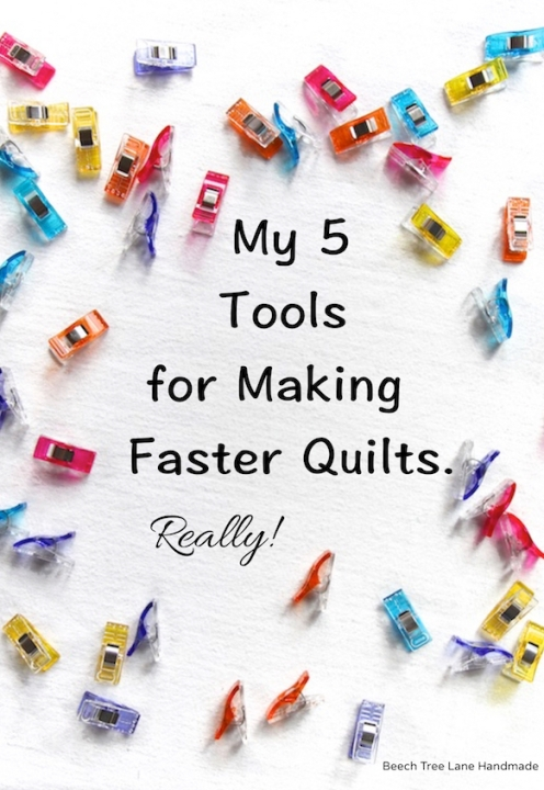 My Five Tools for Faster Quilts.jpg