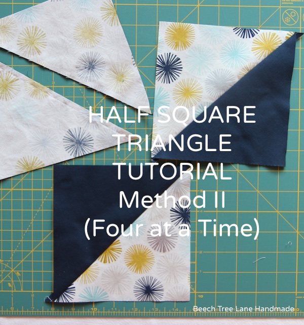 Half Square Triangle Tutorial Four at a TIme